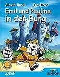 Emil und Pauline in der Burg - 1. Klasse - Almuth Bartl