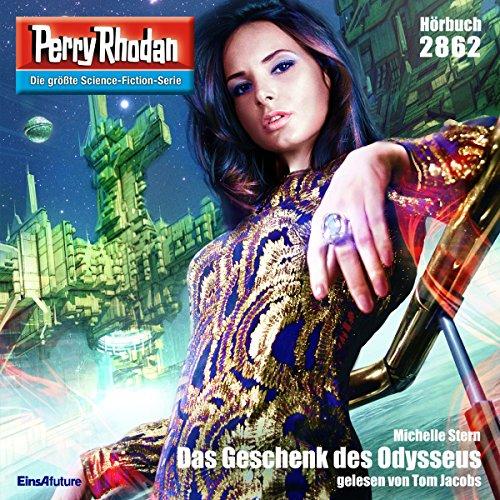 Das Geschenk des Odysseus     Perry Rhodan 2862              De :                                                                                                                                 Michelle Stern                               Lu par :                                                                                                                                 Tom Jacobs                      Durée : 3 h et 13 min     Pas de notations     Global 0,0