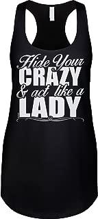 Blittzen Womens Racerback Tank Hide Your Crazy Act Like A Lady