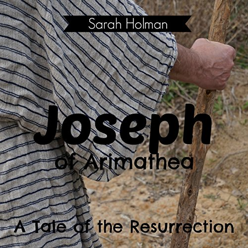 Joseph of Arimathea audiobook cover art