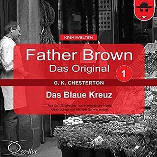 Das blaue Kreuz     Father Brown - Das Original 1              Autor:                                                                                                                                 Gilbert Keith Chesterton                               Sprecher:                                                                                                                                 Michael Schwarzmaier                      Spieldauer: 53 Min.     44 Bewertungen     Gesamt 4,3