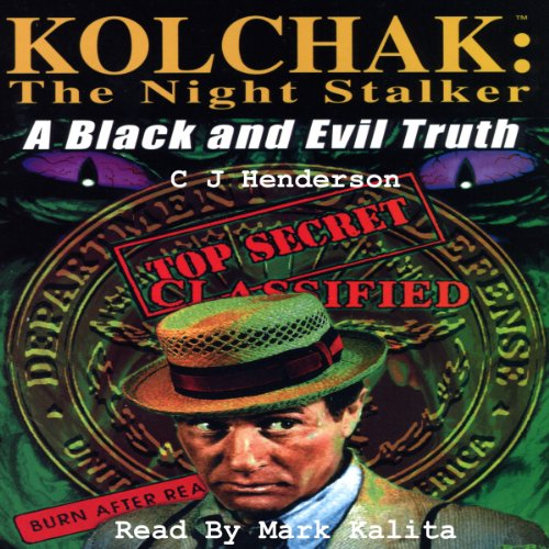 Kolchak the Nightstalker: A Black and Evil Truth audiobook cover art