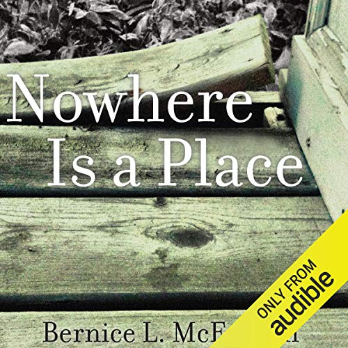 Nowhere is a Place Audiobook By Bernice McFadden cover art