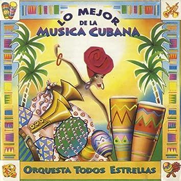 Lo Mejor de la Musica Cubana