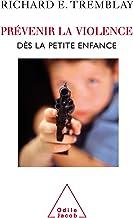 Prévenir la violence dès la petite enfance (PSYCHOLOGIE)