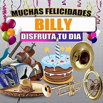 Muchas Felicidades Billy