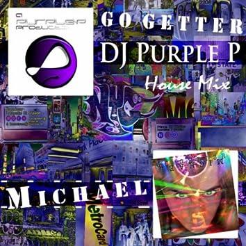 Go Getter (DJ Purple P House Mix)