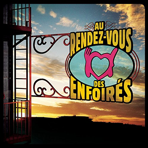 2016 : Au Rendez-Vous Des Enfoirés - Coffret 2 CD - Inclus le single