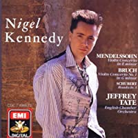 Mendelssohn: Violin Concerto in E minor; Bruch: Violin Concerto No. 1; Schubert: Rondo in A by Nigel Kennedy (2004-01-01)