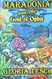 Maradonia and the Gold of Ophir