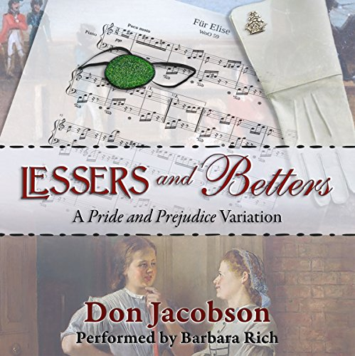 Lessers and Betters: A Pride and Prejudice Variation Audiobook By Don Jacobson, A Lady cover art