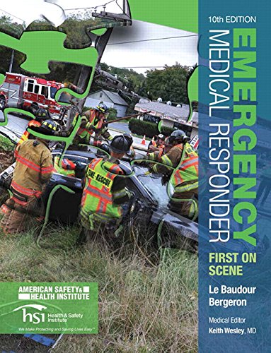 Compare Textbook Prices for Emergency Medical Responder: First on Scene  EMR 10 Edition ISBN 8601421874458 by Le Baudour, Chris,Bergeron, J. David,Wesley, Keith