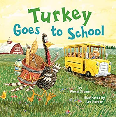 Turkey Goes to School (Turkey Trouble Book 5) from Two Lions