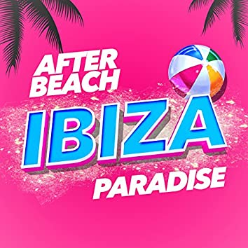 After Beach Ibiza Paradise