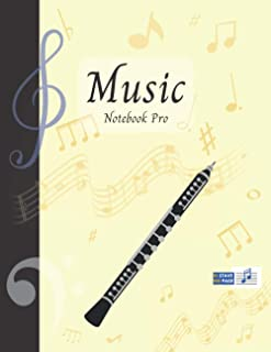 Music Notebook Pro With Instrument - Oboe | Advanced 10 Staves Interior With Educational Materials: Music Manuscript Paper...