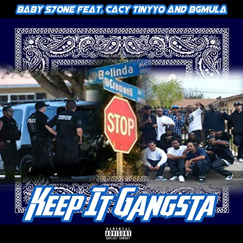 Keep It Gangsta (feat. Cacy TinyYo & Bgmula) [Explicit]