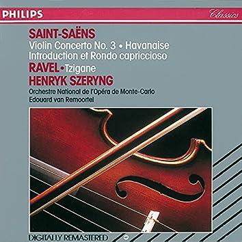 Saint-Saëns: Violin Concerto No. 3; Havanaise; Introduction et Rondo Capriccioso / Ravel: Tzigane