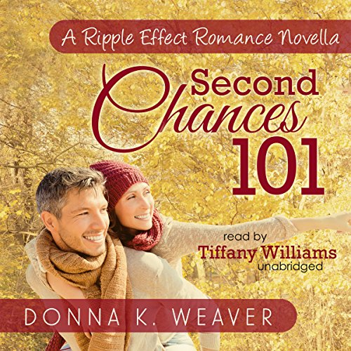 Second Chances 101, A Ripple Effect Romance Novella audiobook cover art
