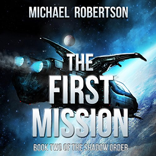 The First Mission audiobook cover art