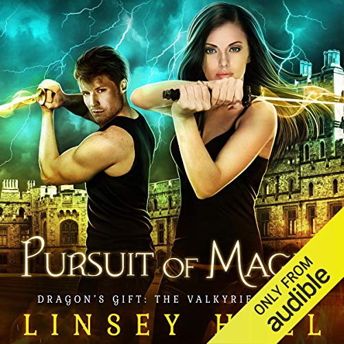 Pursuit of Magic: Dragon's Gift: The Valkyrie, Book 3