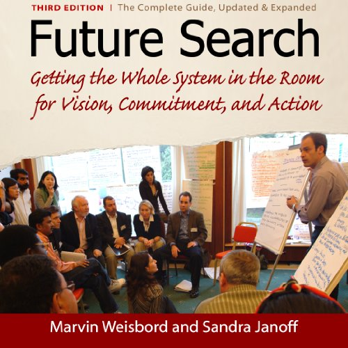 Future Search Audiobook By Marvin Weisbord,                                                                                        Sandra Janoff cover art