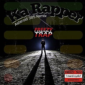 Ka Rapper (Asteroid 385 Remix)