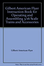 Gilbert American Flyer Instruction Book for Operating and Assembling 3/16
