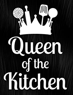 Queen Of The Kitchen: Notebook, Journal, Diary Or Sketchbook With Lined Paper
