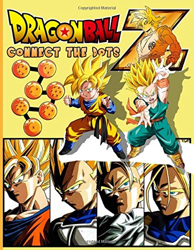 Dragon Ball Z Connect The Dots: Dragon Ball Z Dot To Dot Coloring Activity Books For Kid And Adult