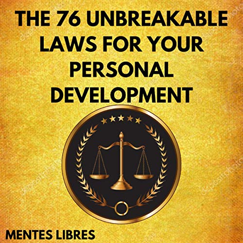 The 76 Unbreakable Laws for Your Personal Development cover art