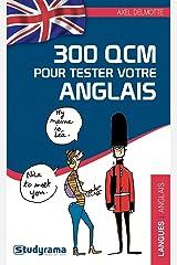 300 qcm pour tester votre anglais Broché