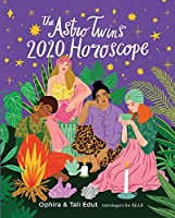 The Astrotwins 2020 Horoscope: Your Ultimate Astrology Guide to the New Decade