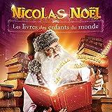 Nicolas Noël, les livres des enfants du monde