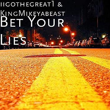 Bet Your Lies