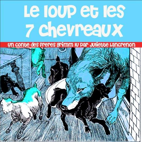 Le loup et les 7 chevreaux audiobook cover art
