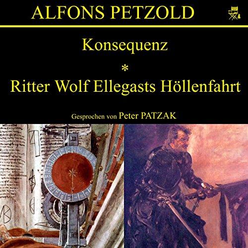 Konsequenz / Ritter Wolf Ellegasts Höllenfahrt cover art