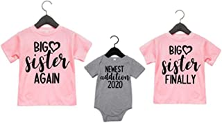 Big Sister Again Big Sister Finally and Newest Addition Set of 3 Matching Sibling Shirts