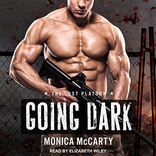Going Dark: Lost Platoon Series, Book 1