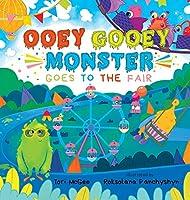 Ooey Gooey Monster: Goes to the Fair