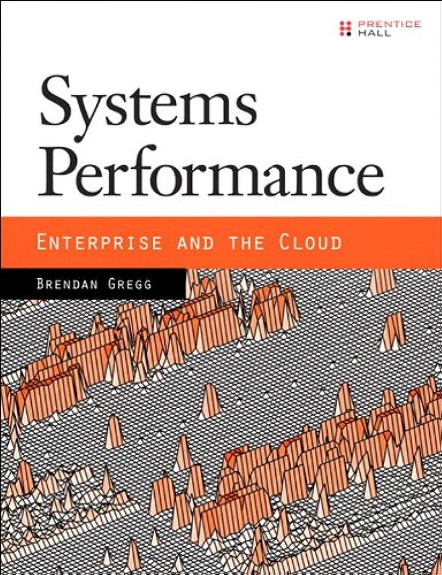 類人猿溶かす生き残りSystems Performance: Enterprise and the Cloud (English Edition)