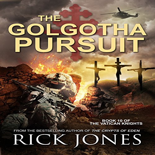 Couverture de The Golgotha Pursuit: The Vatican Knights, Book 10