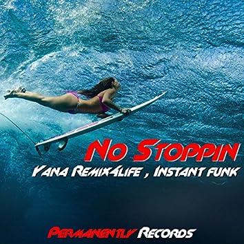 No Stoppin