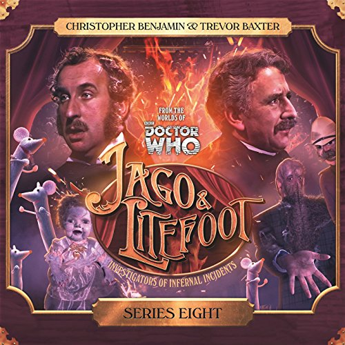 Jago & Litefoot Series 08                   De :                                                                                                                                 Andy Lane,                                                                                        James Goss,                                                                                        Simon Barnard,                   and others                          Lu par :                                                                                                                                 Trevor Baxter,                                                                                        Christopher Benjamin,                                                                                        Lisa Bowerman,                   and others                 Durée : 4 h et 42 min     1 notation     Global 5,0