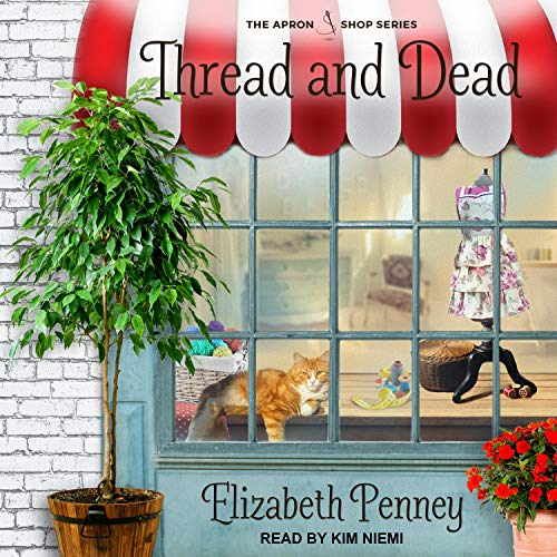 Thread and Dead: The Apron Shop Series, Book 2
