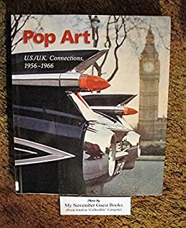 Pop Art: U.S./U.K. Connections, 1956-1966.