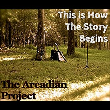 This Is How the Story Begins