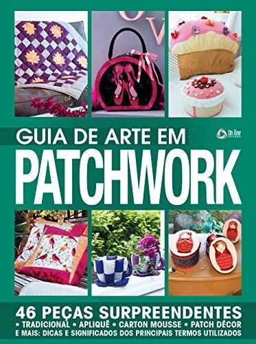 Guia de Arte em Patchwork 04 (Portuguese Edition)