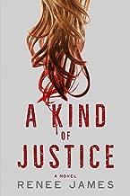 A Kind of Justice: A Novel (The Bobbi Logan Series Book 2)
