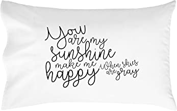 Oh, Susannah You are My Sunshine You Make Me Happy When Skies are Gray Pillowcase - Standard Size Pillowcase(1 20x30 inch, Black) Gifts for Her