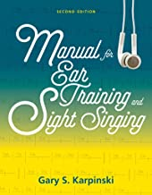 Manual for Ear Training and Sight Singing (Second Edition)